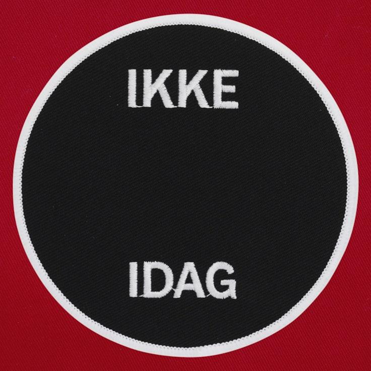 Badge Ikke idag - 19